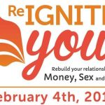 Re-ignite you! February 4th, 2017 9-4, Ottawa! Four great speakers!